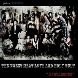 Jarboe Presents The Sweet Meat Love And Holy Cult,