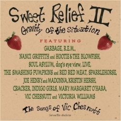 Sweet Relief II: Gravity Of The Situation (The Songs Of Vic Chesnutt)